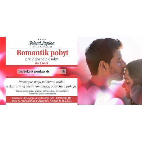 ROMANTIK POBYT / 2 noci pre 2 osoby / 2021